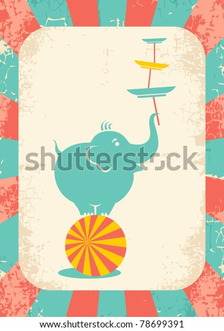 Illustration of an elephant on the ball at the circus - stock vector