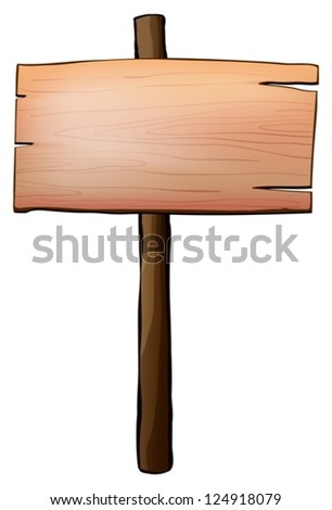 Illustration of an empty signboard made of wood on a white background - stock vector