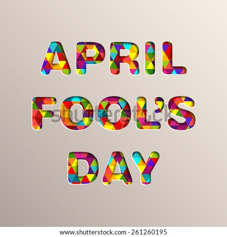Illustration of April fool's day,first April. - stock vector