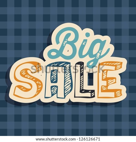 Illustration of  Big Sale label, with squares, vector illustration - stock vector