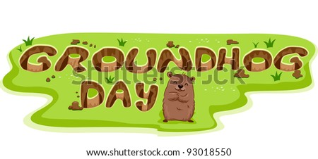 Illustration of Burrows Forming the Word Groundhog Day - stock vector