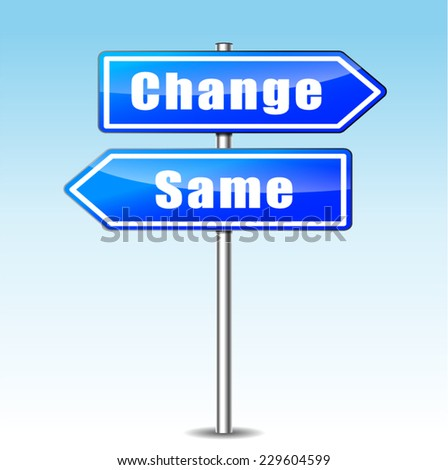 illustration of choice between change and same concept - stock vector