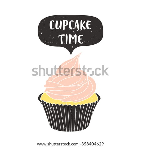 illustration of cute pastel cupcake with cupcake time text message on white background. can be used for greeting cards, birthday party invitations and posters - stock vector