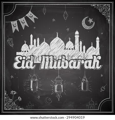 illustration of Eid Mubarak (Happy Eid) greeting on chalkboard background - stock vector