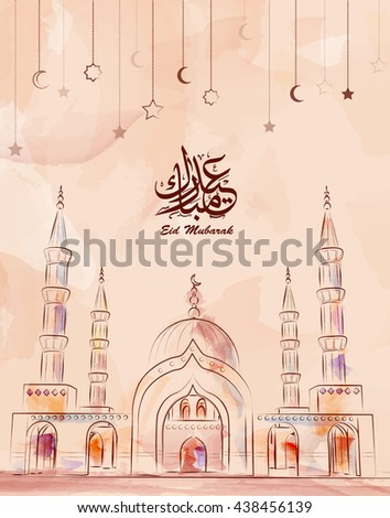 Illustration of Eid mubark and Aid said. beautiful islamic and arabic background mosque and calligraphy wishes Aid el fitre and el adha greeting  moubarak and mabrok for Muslim Community festival.  - stock vector