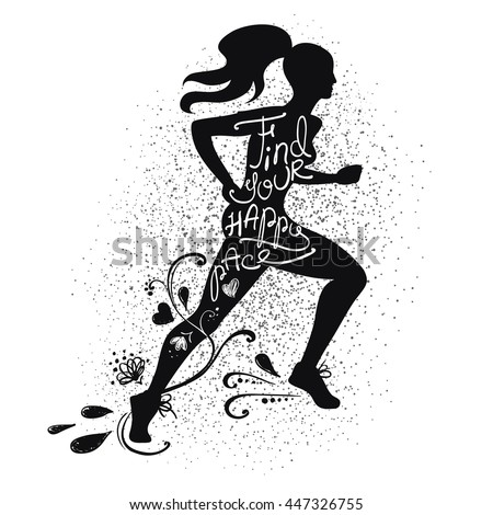 Illustration of isolated black running beautiful woman silhouette on a white background. Runner girl silhouette with text inside - find your happy pace.  - stock vector
