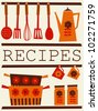 Illustration of kitchen accessories in retro style. Recipe card design. - stock vector