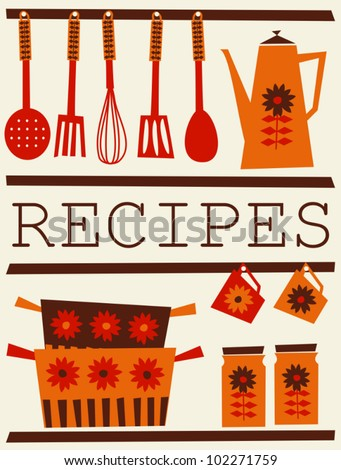 Illustration of kitchen accessories in retro style. Recipe card design. - stock vector