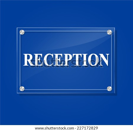 illustration of reception transparent sign on blue background