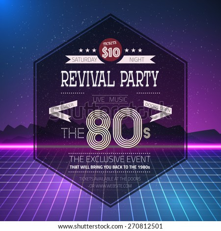 Illustration of Retro 1980s Revival Vintage Party Poster Neon Flyer Background made in Tron style - stock vector