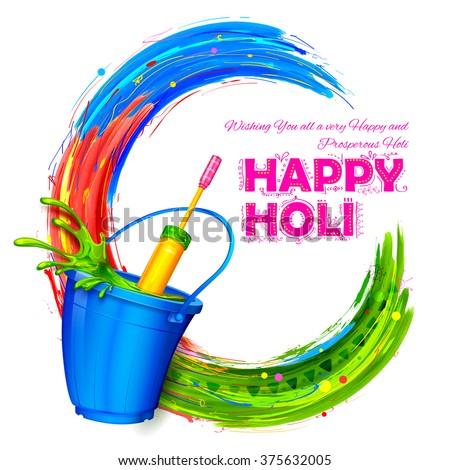 illustration of splashy bucket with pichkari in Happy Holi background - stock vector