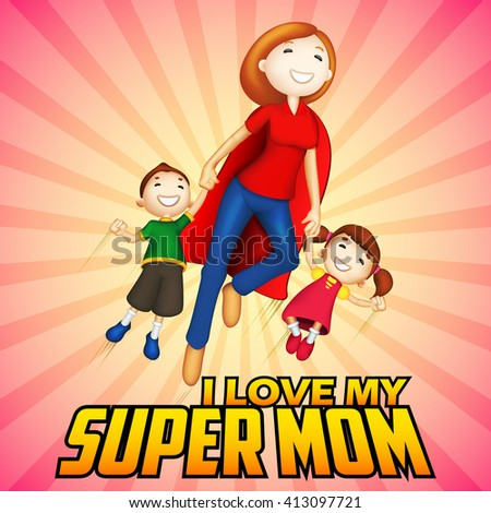 illustration of Supermom with kids in Happy Mother's Day card - stock vector