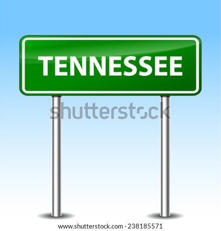 illustration of Tennessee green metal road sign - stock vector