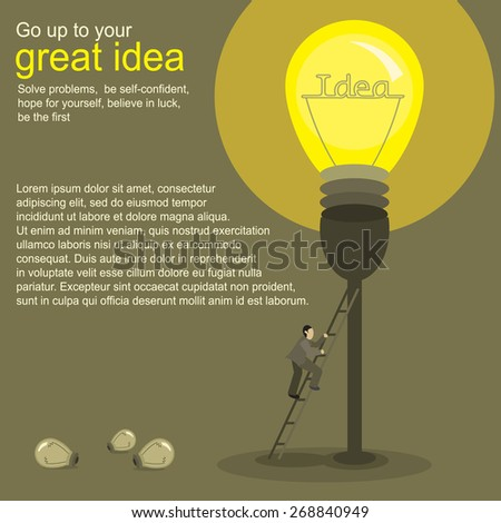Illustration of the concept of a new great ideas. Man climbs the stairs to the big bright lamp. The lamp represents a new great idea - stock vector