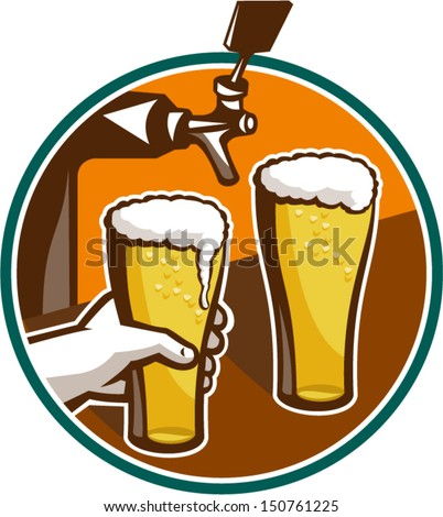 Illustration of two glass full pint of beer with hand holding and tap in background set inside circle. - stock vector