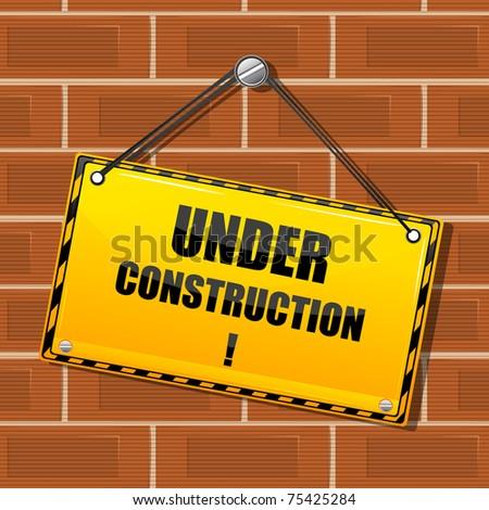 illustration of under construction board hanging on brick wall - stock vector