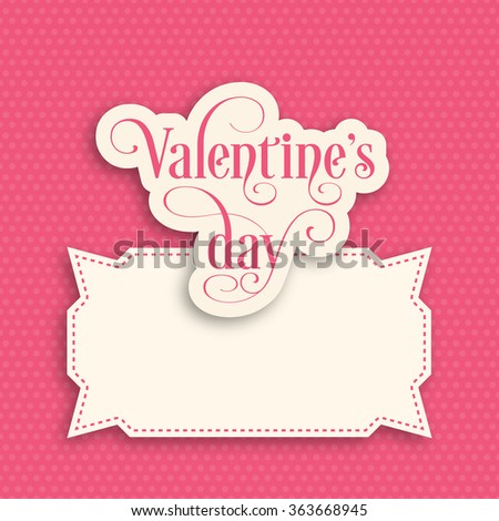 Illustration of Valentine's Day with beautiful calligraphy. - stock vector