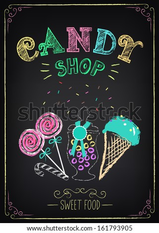 Illustration of vintage graphic element on the chalkboard. Candy Shop - stock vector