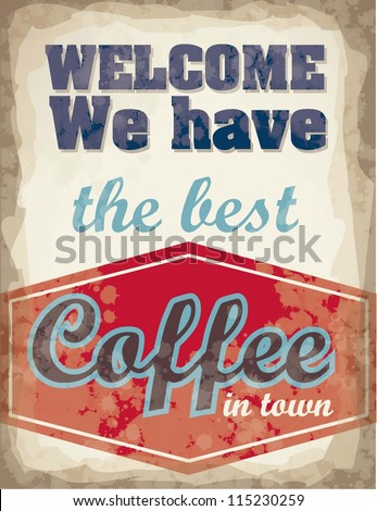 Illustration of Vintage Poster Art, coffee poster, vector illustration - stock vector