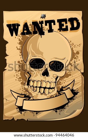 illustration of vintage wanted poster with skull printed on it - stock vector