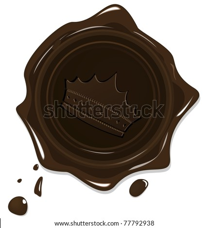 Illustration of wax grunge brown seal with crown isolated on white background - vector - stock vector