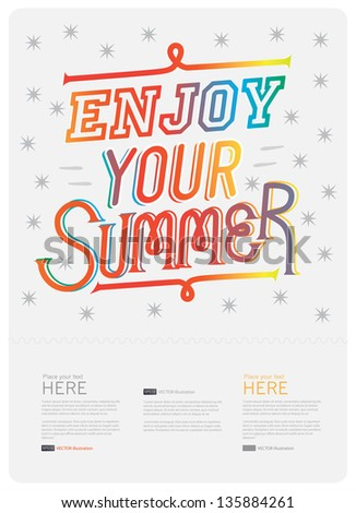 Illustration/poster with graphic message(enjoy the summer). Vector/EPS10 - stock vector