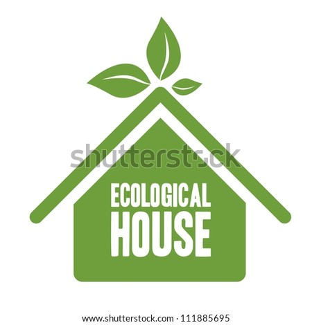 Illustration recycling, ecological house with green leaves, vector illustration - stock vector