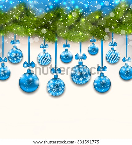 Illustration Shimmering Light Wallpaper with Fir Branches and Blue Glassy Balls for Happy Winter Holidays - Vector - stock vector