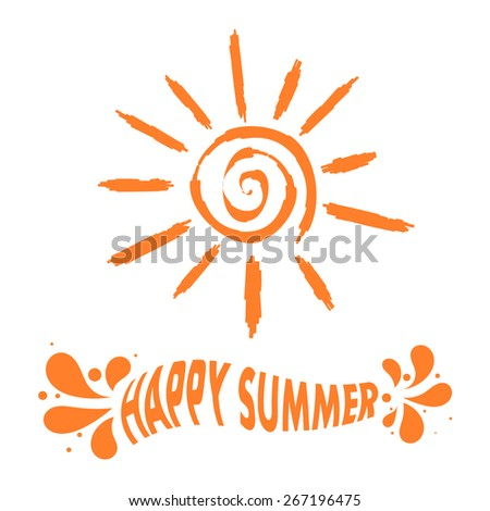 "Illustration sun sign with the text ""Happy summer!"" Vector illustration - stock vector"