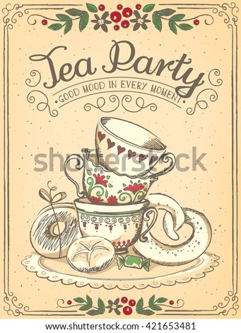 Illustration Tea Time with cute cups and bakery. Beautiful floral frame. Freehand drawing. Sketch - stock vector