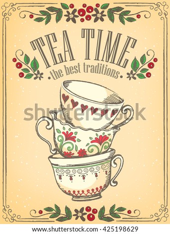 Illustration Tea Time with cute cups. Beautiful floral frame. Freehand drawing. Sketch - stock vector
