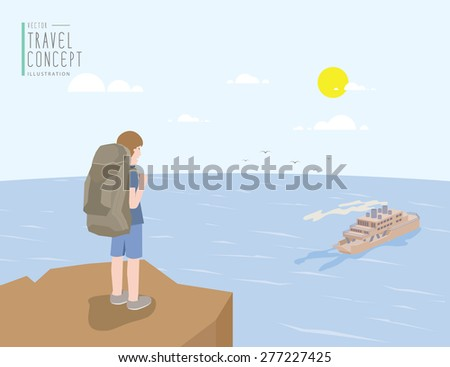 Illustration vector backpacker standing on a cliff looking out to the sea and ferry boat. On a clear day flat style. - stock vector