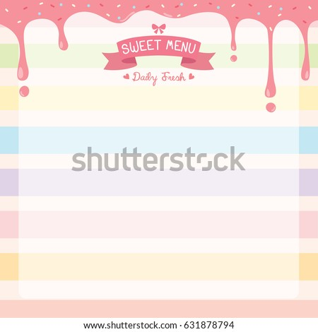 Illustration Vector Of Sweet Dessert Menu Template Decorated With Pink  Strawberry Syrup,toppings And Ribbons  Dessert Menu Template