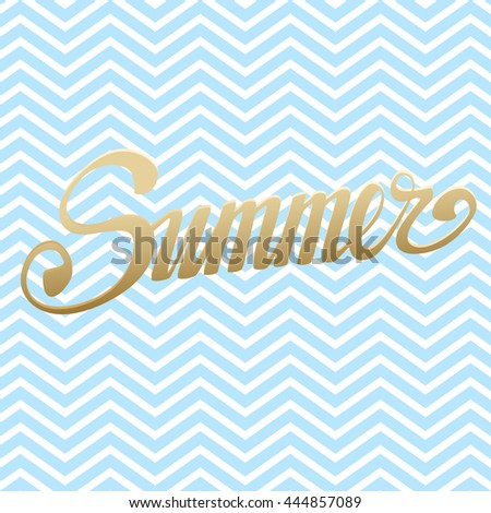 Illustration with hand drawn lettering. Composition with phrase summer.