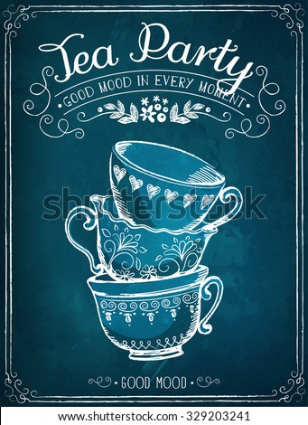 Illustration with the words Tea Party and cups. Freehand drawing with imitation of chalk sketch - stock vector