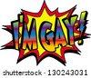 im gay - stock photo
