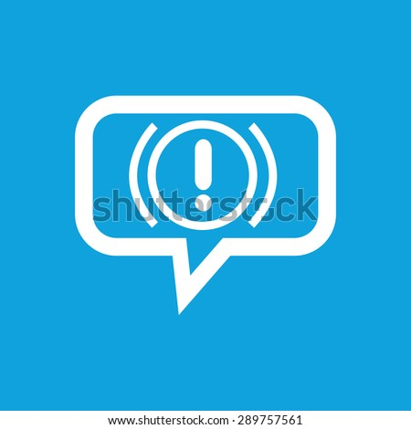 Image of alert sign in chat bubble, isolated on blue - stock vector
