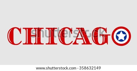 Image relative to USA travel. Chicago city name with flag colors styled letter O  - stock vector