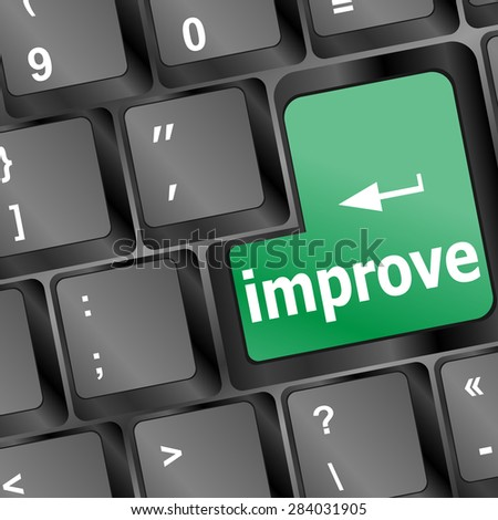 improve or improvement business concept with key on keyboard vector