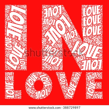 In Love Words And Love Text Together With Red Colors Love Words And Text Il Ration Together