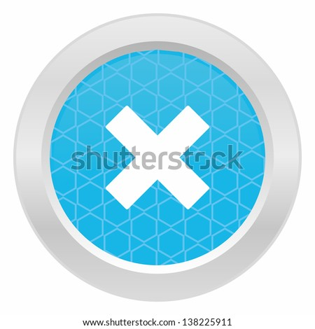 Incorrect mark symbol - Blue button with metallic frame on white background - stock vector