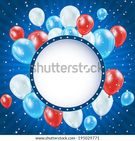 Independence day blue background with circle banner, balloons and confetti, illustration.