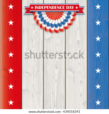 Independence day cover with US national colors on the wooden background. Eps 10 vector file.