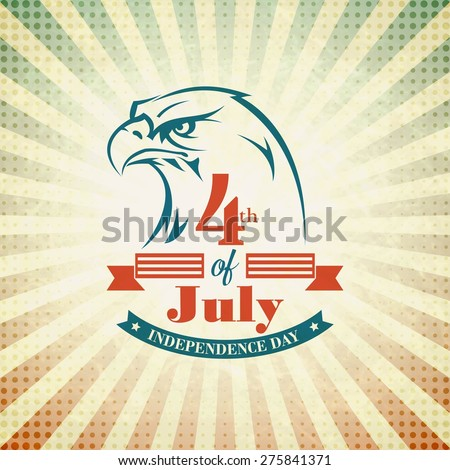 Independence Day holiday card with typography and an eagle. Vector illustration - stock vector