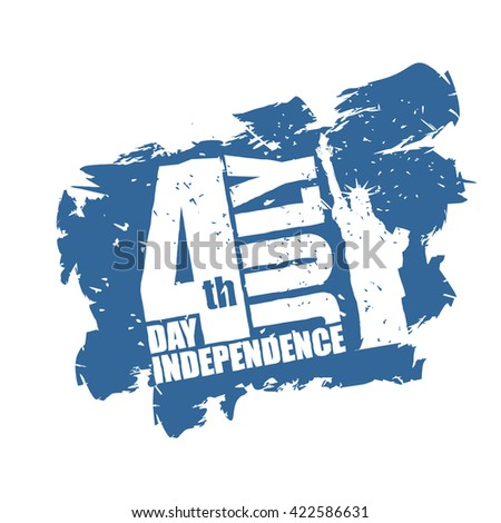 Independence Day in USA. Statue of Liberty in grunge style. Brush strokes and ink splatter. Logo for national patriotic holiday. Attractions New York City in America