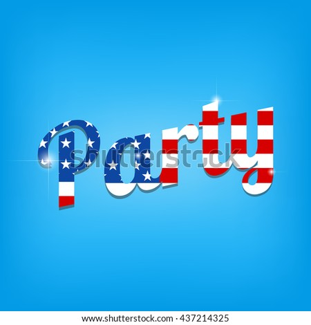 Independence day party illustration.4th of july vector illustration