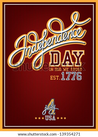 Independence Day Poster with calligraphic handwritten header - stock vector