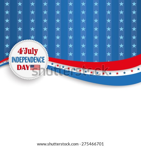 Independence day retro flyer with white paper emblem. Eps 10 vector file. - stock vector