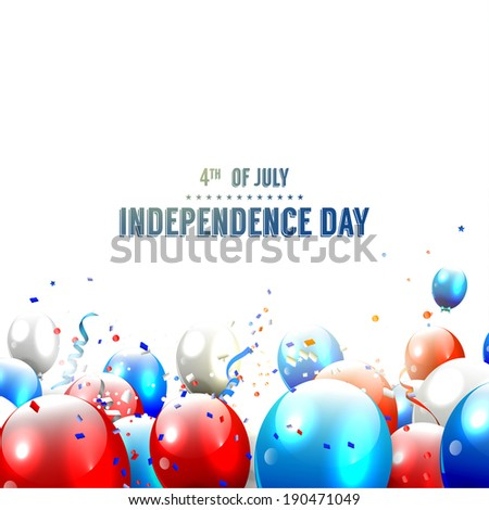 Independence day - vector background with balloons and confetti on white background - stock vector