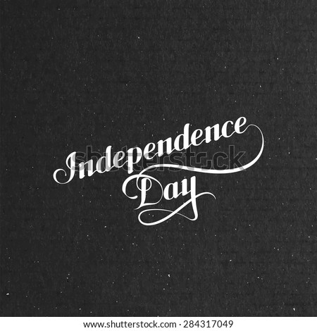Independence Day. vector illustration of Independence Day label on black cardboard texture. lettering composition - stock vector
